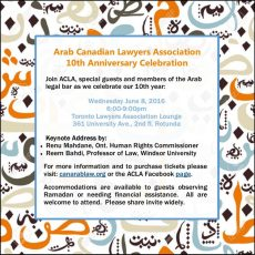 Arab Canadian Lawyers Association Celebration Commemorating 10 Years